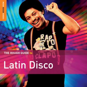 "New DJ Lubi 2015 compilation ""Rough Guide To Latin Disco"" cover artwork"